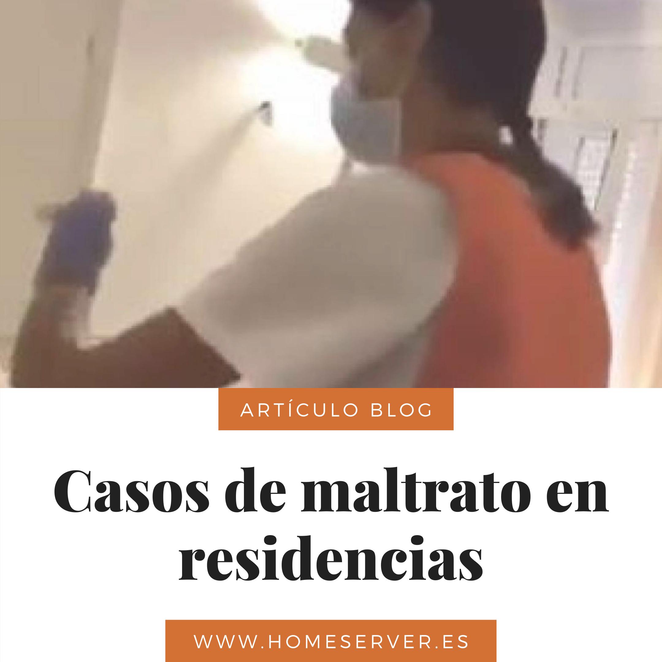 caso de maltrato en residencias